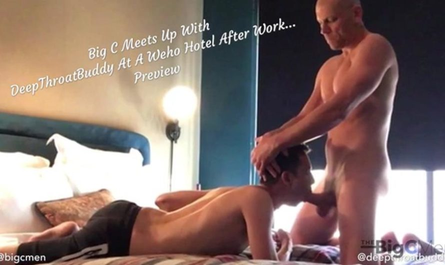 TheBigCMen – Big C Meets Up With DeepThroatBuddy At A Weho Hotel After Work