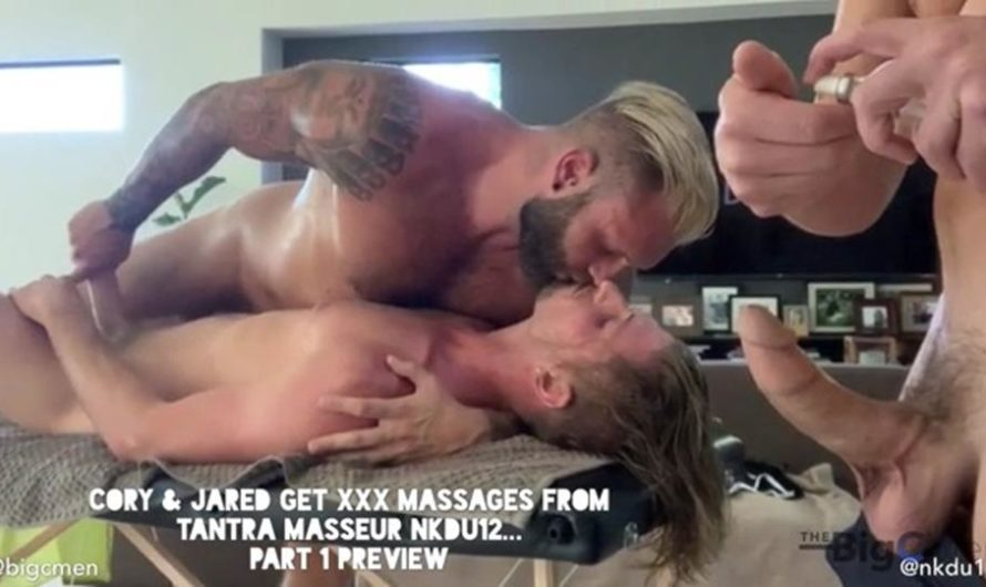 TheBigCMen – Cory & Jared Get XXX Massages From Tantra Masseur NKDU12: Part 1- Jared