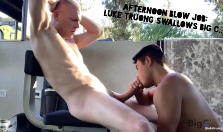 TheBigCMen – Afternoon Blow Job – Luke Truong Swallows Big C