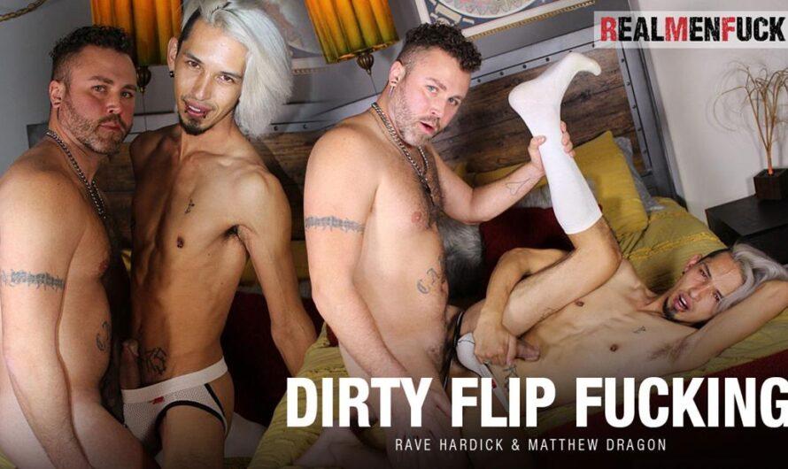 RealMenFuck – Dirty Flip Fucking – Matthew Dragon, Rave Hardick