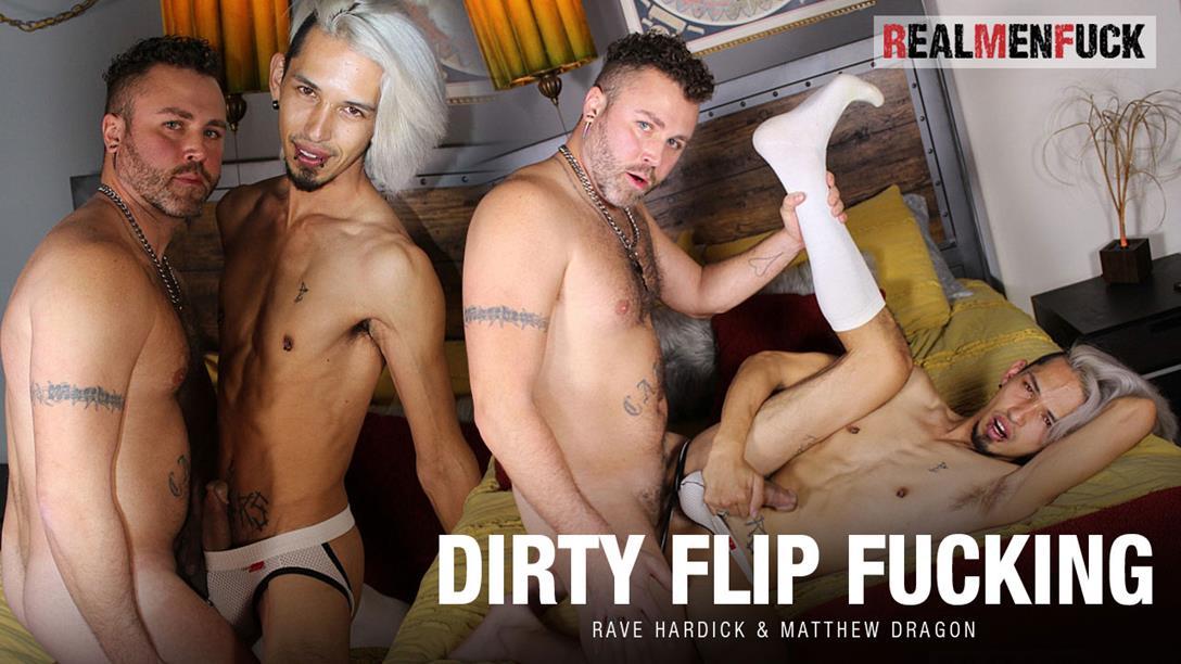 RealMenFuck - Dirty Flip Fucking - Matthew Dragon, Rave Hardick RealMenFuck